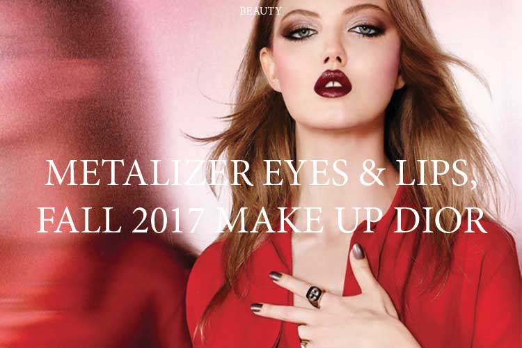 11 Metalizer Eyes amp Lips make up Dior per autunno 30 AGO 17